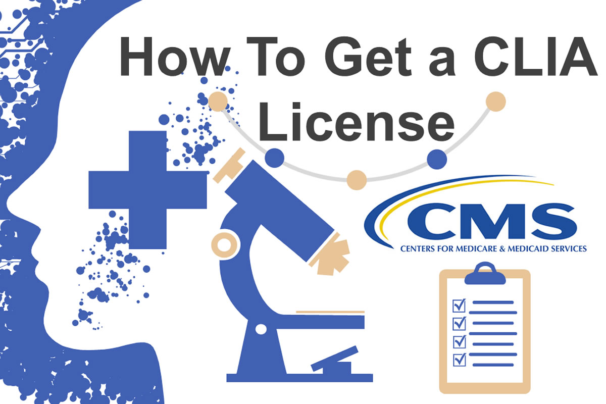 How to Obtain CLIA Certification